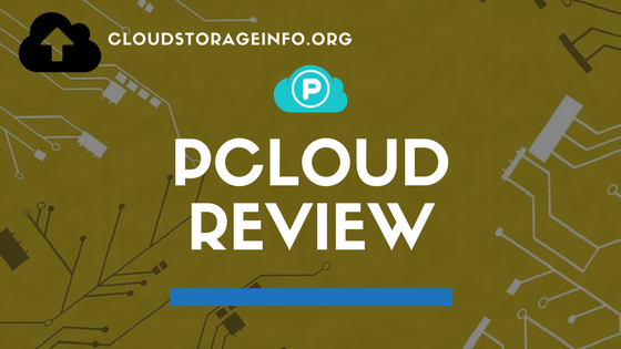 pCloud Review - SCAM Or LEGIT ? - Updated May 2019