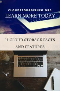 11 Cloud Storage Facts and Features