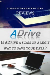 Is ADrive a scam or a legit way to save your data ?