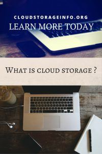 Cloud Storage Definition and what is it ?