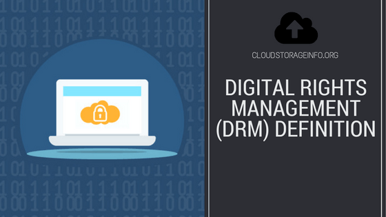 Digital Rights Management(DRM) Definition