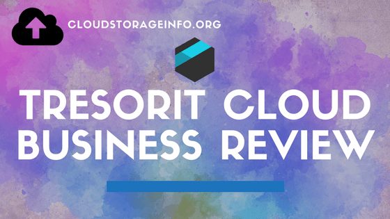 Tresorit Cloud Storage Business Review
