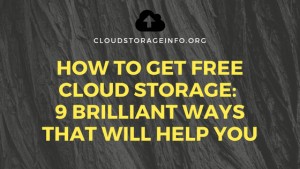 How To Get Free Cloud Storage