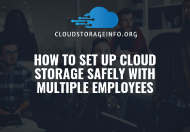 How To Set Up Cloud Storage Safely With Multiple Employees