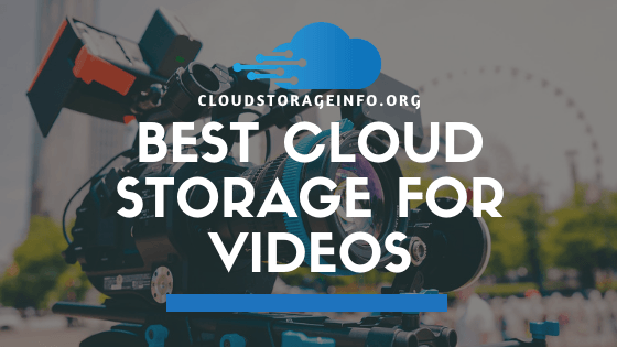 Best Cloud Storage For Videos