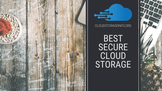 Most Secure Cloud Storage