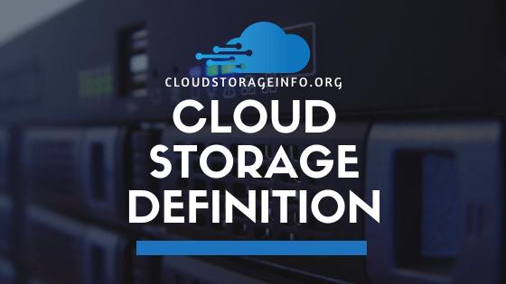 Cloud Storage Definition