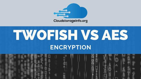 Twofish vs aes encryption